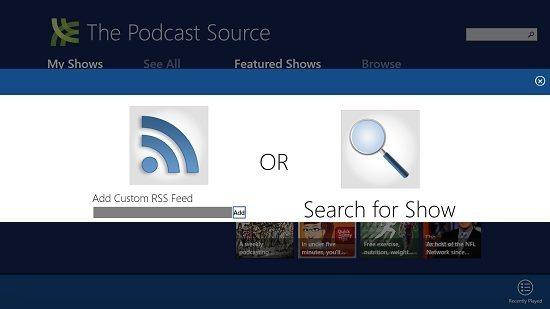 The Podcast Source Add a Show
